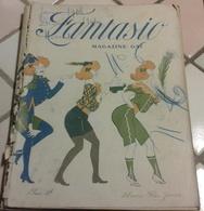 Reliure FANTASIO Novembre Décembre 1907 Janvier 1908 Jeanne Bloch Gaby Boissy Eve Lavallière Valtesse De La Bigne... - Books, Magazines, Comics