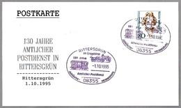 130 Años SERVICIO POSTAL - Furgon De Correos - Traveling Post Office. Rittersgrun 1995 - Post