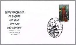 60 Años Liberacion Campo Concentracion MAUTHAUSEN. Mauthausen 2005 - WW2 (II Guerra Mundial)