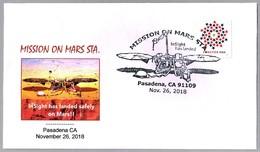 INSIGHT HAS LANDED - MISSION ON MARS - Llegada A Marte De La Sonda InSight. Pasadena CA 2018 - FDC & Conmemorativos