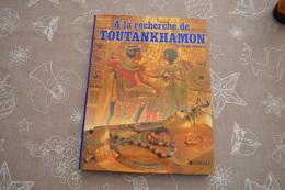 A La Recherche De Toutankhamon - Youssef Francis - édition Dargaud - Archéologie