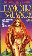 Livre Collection L'amour Sauvage N° 12 GERARD DE VILLIERS Les Moines Pervers De Bombay - éditions PLON - Gerard De Villiers