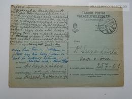 ZA165.22  Hungary  WWII  - Dr. Szepes László  - Kispest -  TP 257-01 Tábori Postai Válaszlevelezőlap Légipostával - Covers & Documents