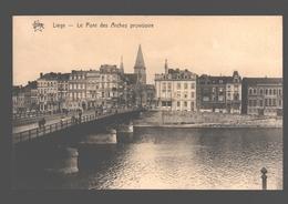 Liège - Le Pont Des Arches Provisoire - Liege