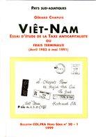 Chapuis : Viet Nam Essai D'étude De La Taxe Anticapitaliste Ou Frais Terminaux ( 1983-1990 ) - Specialized Literature