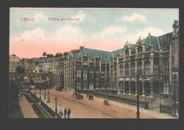 Liège - Palais Provincial - 1922 - Animée - Liege
