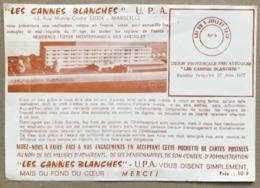 LES CANNES BLANCHES U.P.A. RESIDENCE FOYER MEDITERRANEEN DES AVEUGLES  MARSEILLE RUE MONTE CRISTO - 17,4 X 12,2 Cm - Publicités