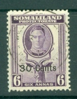 Somaliland Protectorate: 1951   KGVI - Surcharge    SG129     30c On 6a    Used - Somaliland (Protectorate ...-1959)