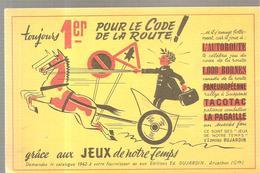 Buvard Toujours 1er Au Code De La Route Editions Ed; DUJARDIN (COULEUR JAUNE) - Stationeries (flat Articles)