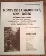 Livre / Inventaire Touristique Monts De La Madeleine , Bois-noirs & Contreforts Bourbonnais Forez Auvergne - Nature
