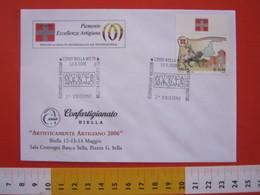 A.01 ITALIA ANNULLO - 2006 BIELLA ARTISTICAMENTE ARTIGIANO MOSTRA CONFARTIGIANATO PIEMONTE - Professioni