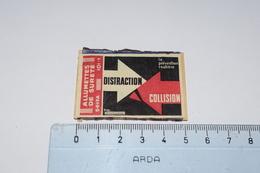 Allumettes De Sureté La Prévention Routière Distraction Collision Flèche Seita - Boites D'allumettes - Etiquettes