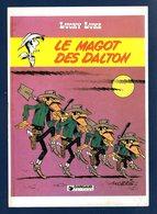 Lucky Luke. Le Magot Des Dalton. ( Dargaud, Paris-1983, Dessin Morris & Goscinny).  1985 - Comics