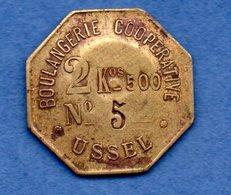 Ussel  -  Jeton 2.5 Kg De Pain -- état  TTB - Monetary / Of Necessity
