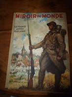1937 LE MIROIR DU MONDE : N° Spécial Tout Sur  L'Armée Française Prête Pour La Paix (couverture De Georges Scott); Etc - Books, Magazines, Comics