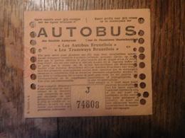 "Ticket Autobus 1940 ""Les Autobus & Tramways Bruxellois"" / Belgique - Bus"