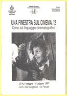 """Tematica - Cinema - 1997 - """"Una Finestra Sul Cinema/2"""" Corso Di Linguaggio Cinematografico - Carpi - Not Used - Eventi"""