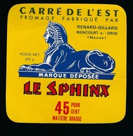 """Etiquette Fromage Carré De L'est """" Le Sphinx"""" Fabriqué Dans La Meuse 55 Renard Gillard Biencourt S Orge 55 - Fromage"""