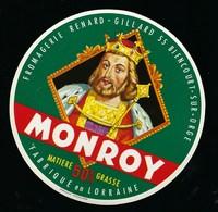 """Etiquette Fromage  """" Monroy"""" Fabriqué Dans La Meuse 55 Renard Gillard Biencourt S Orge 55 - Fromage"""