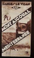 Plaquette Publicitaire GANGES LE VIGAN - MONT-AIGOUAL- MEDITERRANEE. FRAIS DE PORT INCLUS - Publicité