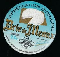 Etiquette Fromage  Brie De Meaux 2,3Kg Fromagerie Donne Triconville Meuse 55 - Fromage
