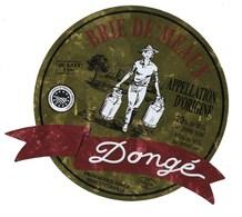 Etiquette Fromage  Brie De Meaux  Fromagerie Dongé Triconville Meuse 55 - Fromage