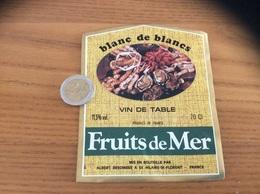 Etiquette «VIN DE TABLE - BLANC DE BLANCS - Fruits De Mer -A. BESOMBES- ST-HILAIRE-ST-FLORENT (49)» (coquillage, Huître) - Blancs