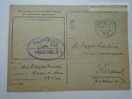 ZA167.2  Hungary  WWII  - Dr. Szepes László  - TP  194/44 Tábori Postai Levelezőlap  -  1943 Kispest -Ellenőrizve - Covers & Documents