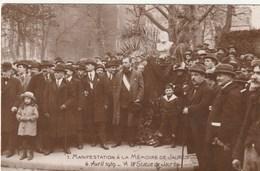 Carte Postale Ancienne - Manifestation à La Mémoire De Jaurès - 6 Avril 1919 - A La Statue De Jaurès - Events