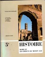 5e Histoire Rome Et Les Debuts Du Moyen Age  +++BE+++ PORT GRATUIT - Books, Magazines, Comics