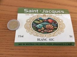 Etiquette «VIN DE TABLE - BLANC SEC - Saint-Jacques - CASTEL FRERES (33)» (coquillage, Huître) - Blancs
