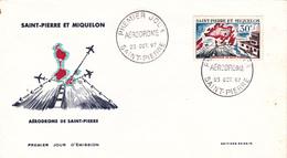 FDC 1er Jour Sur Lettre N° 376 Aérodrome De SAINT PIERRE Du 23 Octobre 1967 - A Voir - St.Pierre Et Miquelon