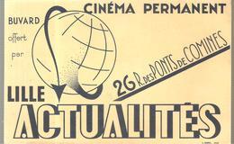 Buvard Cinéma Permanent Actualités 26, R. Des Ponts De Comines à Lille - Film En Theater