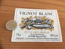 Etiquette «VIN DE TABLE FRANÇAIS - VIGNOT BLANC - FAVRE Père & Fils - St-Pierre-dOléron (17)» (coquillage, Huître) - Blancs
