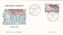 FDC 1er Jour Sur Lettre N° 378 Nouveau Port De SAINT PIERRE Du 25 Septembre 1967 - A Voir - St.Pierre Et Miquelon