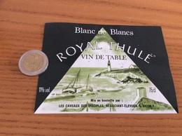 Etiquette «VIN DE TABLE - Blanc De Blancs - ROYAL THULÉ - LES CAVEAUX DES DISCIPLES (84)» (bateau, Phare) - Blancs