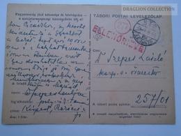 ZA167.6  Hungary  WWII  - Dr. Szepes László  - TP 257/01 Tábori Postai Levelezőlap  -  1943 Kispest -Ellenőrizve - Covers & Documents