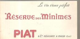 Buvard Réserse Des Minimes Le Vieux Vin Parfait PIAT & Cie Négociants à Macon - Liqueur & Bière