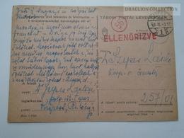 ZA167.7 Hungary  WWII  - Dr. Szepes László  - TP 257/01 Tábori Postai Levelezőlap  -  1943 Kispest -Ellenőrizve 56 - Covers & Documents