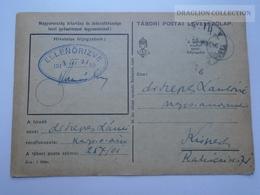 ZA167.8 Hungary  WWII  - Dr. Szepes László  - TP 257/01 Tábori Postai Levelezőlap  -  1943 Kispest -Ellenőrizve - Covers & Documents