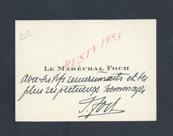 MILITARIA CDV CARTE DE VISITE AUTOGRAPHE MILITAIRE DU MARÉCHAL FOCH : - Autographs