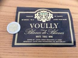 Etiquette «VIN DE TABLE - Blanc De Blancs - VOULLY - CASTEL FRÈRES (33)» Importation USA (NEW YORK) - Blancs