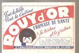 Buvard ROUY D'OR Fromage De Santé Se Tartine Et Se Gratine - Produits Laitiers
