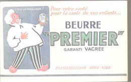 Buvard Beurre PREMIER C'est Le Meilleur! Garanti VACREE - Produits Laitiers