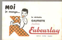 Buvard Euberlay Moi Je Mange La Véritable Gaufrette Feuilletée Euberlay - Cake & Candy