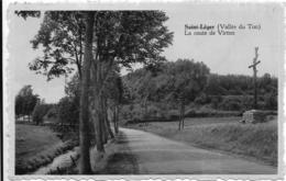 Saint Leger Vallée Du Ton La Route De Virton Et La Croix Des Fusillés Août 1914 - Saint-Léger