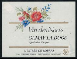 Rare // Etiquette De Vin // Autres // Gamay, Vin Des Noces - Etiquettes