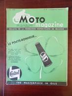 Moto Magazine N° 18 Tour De Belgique ( Aywaille - Molenbeek ..) - Les Champions 1951 - Raffinerie Tirlemontoise - Auto/Moto