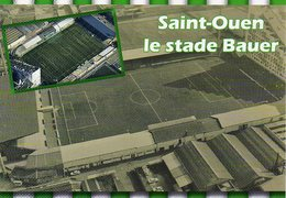 Saint-Ouen Stade Bauer Du Red Star Stadio Stadion Stadium Estadio - Fútbol