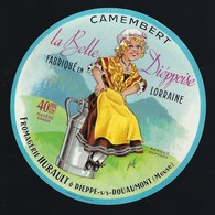 Etiquette Fromage Camembert La Belle Dieppoise  Fabriqué En Lorraine  Hurault Dieppe Meuse 55 Signé Jub - Fromage